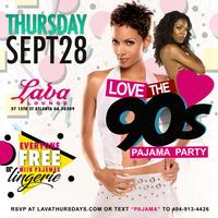 THURSDAY 9.28.17 :: I LOVE THE 90'S PAJAMA HOUSE PARTY...