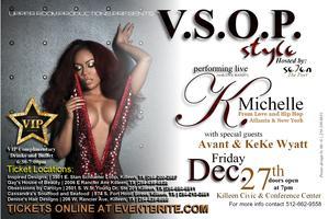 VSOP STYLE (K.Michelle, Avant, KeKe Wyatt)