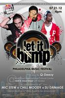 Let It Bump - Philly Music Festival