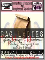 Bag Ladies: Fighting Hunger & Homelessness