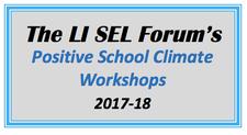 The LI SEL FORUM & Related Positive School Climate Workshops logo