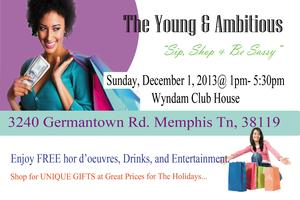 The Young & Ambitious: Exclusive Sip & Shop Event