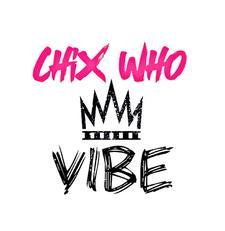 Chix Who VIBE logo
