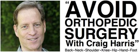 AVOID ORTHOPEDIC SURGERY with Craig Harris  FREE WORKSHOP