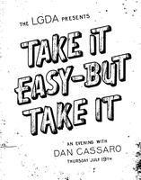 Take It Easy-But Take It :: An Evening With Dan Cassaro