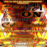 PUT YA SELF ON NEW YEARS EVE CONERT