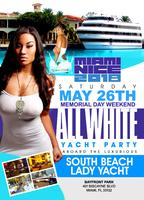 MIAMI NICE 2018 MEMORIAL DAY WEEKEND ANNUAL ALL WHITE YACHT PARTY