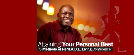 Attaining Your Personal Best Conference - The 5...