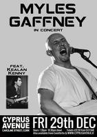 Myles Gaffney - Live in Concert