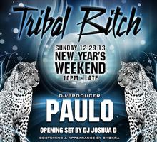 TRIBAL BITCH: New Year's Weekend (Paulo/Joshua D)