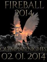 Fireball 2014: Olympian Nights