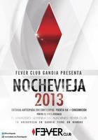 FeVer Club  - Nochevieja 2013 -