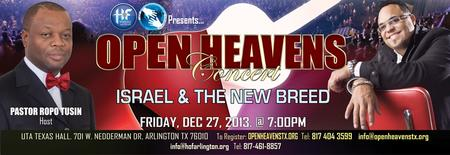 OPEN HEAVENS TEXAS CONCERT 2013