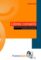 Lancement du Framabook « Libres Conseils »