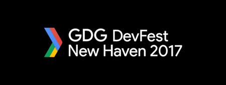 DevFest New Haven 2017
