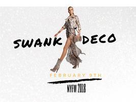 Swank Deco NYFW 2018