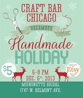 Handmade Holiday with Craft Bar Chicago