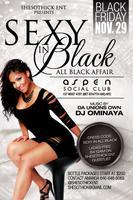 "Sexy in Black ""ALL BLACK AFFAIR"""