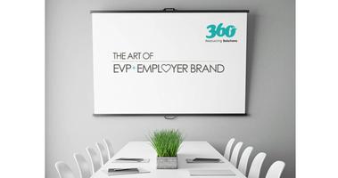 The Art of EVP & Employer Brand 31st October 2017