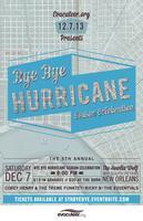 5th Annual Bye Bye Hurricane Season