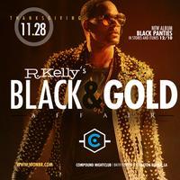 R. KELLY'S BLACK & GOLD AFFAIR