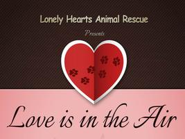 "Lonely Hearts Rescue....""Love is in the Air"""
