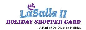 LaSalle II Holiday Shopper Card