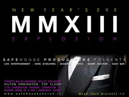 SAFE HOUSE Presents A New Year's Eve EXPLOSION at the Hilton...