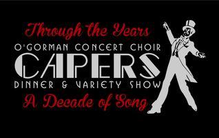 O'Gorman Concert Choir Capers