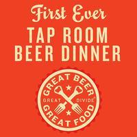 Great Divide Tap Room Beer Dinner