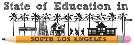 State of Education in South Los Angeles