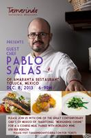 Tamarindo hosts Chef Pablo Salas for one night prix fix...