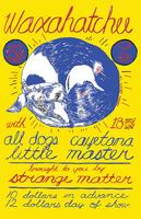 1/25: WAXAHATCHEE, ALL DOGS, CAYETANA & LITTLE MASTER