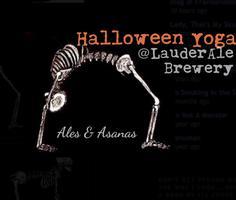 Ales & Asanas - Halloween Yoga at LauderAle Brewery...