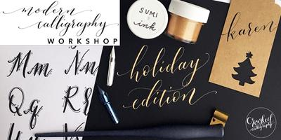 Modern Calligraphy Workshop (HOLIDAY EDITION!) @...