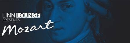 Linn Lounge presents Mozart - an evening of music and...