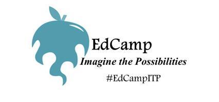 EdCamp Imagine the Possibilities