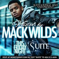 THIS FRIDAY :: MACK WILD HOSTED BY BIG TIGGER WITH...