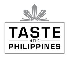 TASTE 4 THE PHILIPPINES