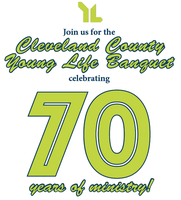 Cleveland County Young Life Banquet – 70 Years!