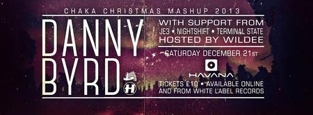 Danny Byrd & Texas MC - Chaka Christmas Mashup 2013