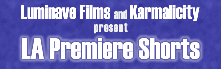 L.A. Premiere Shorts