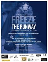 """""""Freeze The Runway"""" - Fashion and Art Expo"""