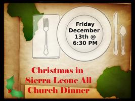 Christmas in Sierra Leone All Church Dinner