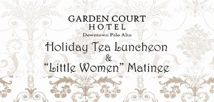 Garden Court Hotel Holiday Tea Luncheon  and  Little Wo...