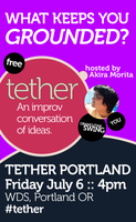 Tether Portland: a conversation about what grounds you
