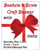 Baskets & Bows Craft Bazaar