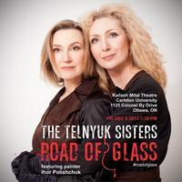 The Telnyuk Sisters @ Kailash Mital Theatre
