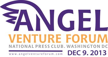 Angel Venture Forum Investor Showcase December 9, 2013