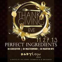 "Thanksgiving Eve Wed Nov 27th """"Perfect Ingredients""""..."